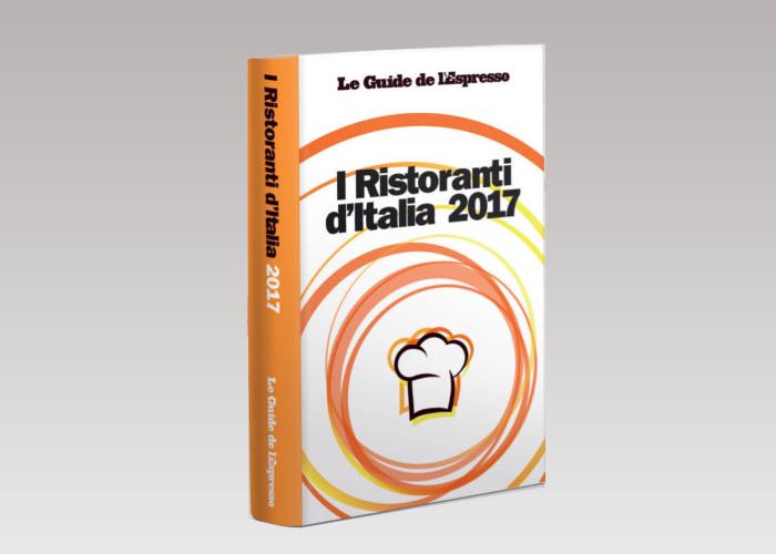 I Ristoranti d'Italia 2017 - Guida dell'Espresso