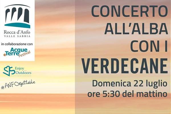 Concerto all'Alba alla Rocca d'Anfo con il Verdecane