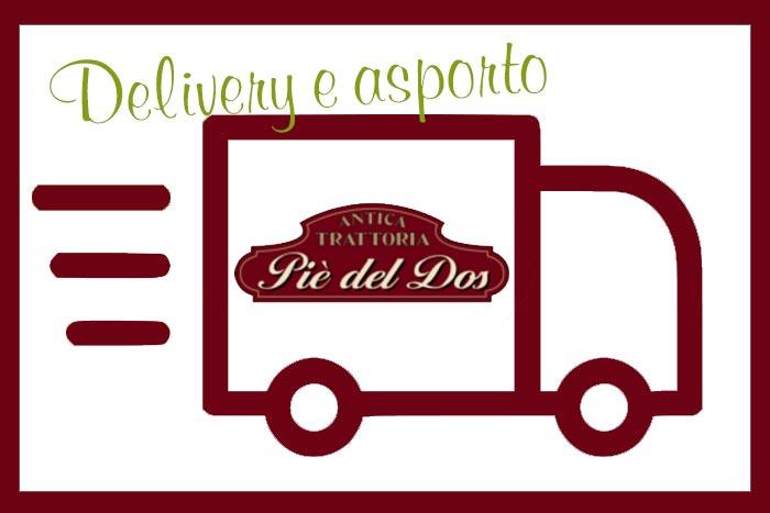 Delivery e Asporto Antica Trattoria Piè del Dos