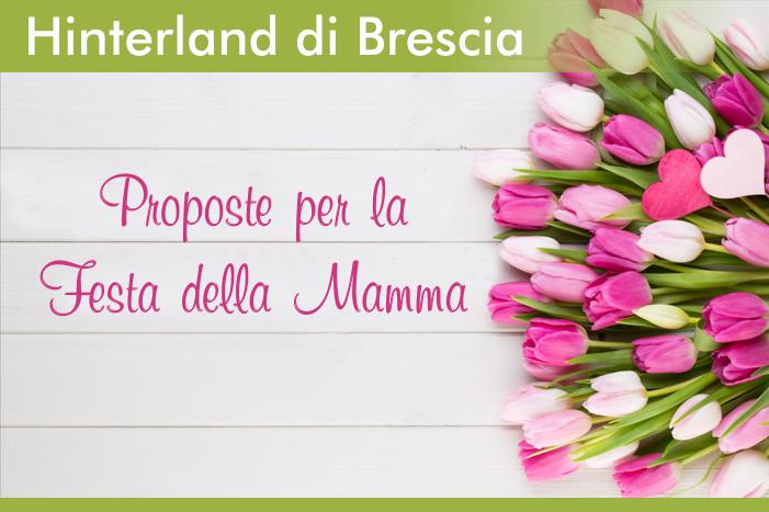 Festa della Mamma - Hinterland Brescia