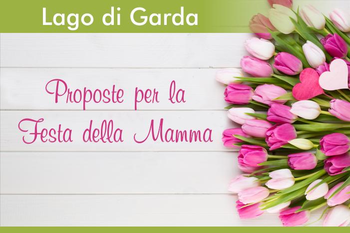 Festa della Mamma - Lago di Garda
